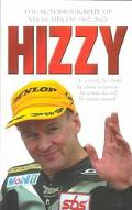 Hizzy The Autobiography of Steve Hislop 1962-2003