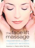 Face Lift Massage Rejuvenate Your Skin and Reduce Fine Lines and Wrinkles