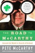 Road to McCarthy Around the World in Search of Ireland