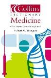 Collins Dictionary  Medicine: Wide-Ranging and with Internet Links (Collins Dictionary of)