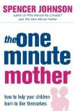 One-Minute Mother (One Minute Manager)