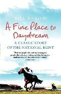 Fine Place to Daydream: Racehorses, Romance and the Irish