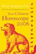 Your Chinese Horoscope 2006 What the Year of the Dog Holds in Store for You
