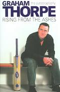 Graham Thorpe Rising from the Ashes  the autobiography