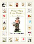 Percy the Park Keeper A Classic Treasury