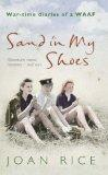 SAND IN MY SHOES: WAR-TIME DIARIES OF A WAAF