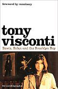 Tony Visconti: Bowie, Bolan and the Brooklyn Boy