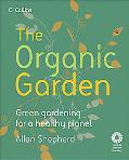 Organic Garden Green Gardening for a Healthy Planet