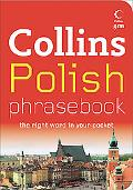 Collins Polish Phrasebook: The Right Word in Your Pocket