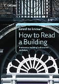 Collins Need to Know? How to Read a Building: Interpret a Building's Character and Style
