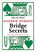 Times: Bridge Secrets: The Expert's Guide to Improving Your Game