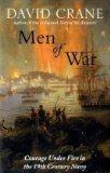 Men of War: Courage Under Fire in the 19th Century Navy
