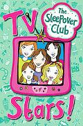 The Sleepover Club: TV Stars!