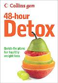48-Hour Detox: Quick-Fix Plans for Healthy Weight Loss
