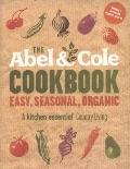 The Abel & Cole Cookbook: Easy, Seasonal, Organic