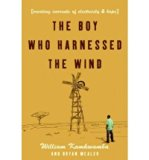The Boy Who Harnessed The Wind - Creating Currents Of Electricity & Hope