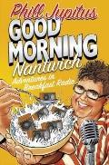 Good Morning Nantwich : Adventures in Breakfast Radio