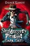 Skulduggery Pleasant: Dark Days (Import Edition)