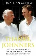 Thanks, Johnners : An Affectionate Tribute to a Broadcasting Legend