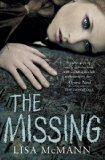 The Missing. Lisa McMann