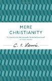 Mere Christianity (Cs Lewis Signature Classic)