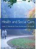 Health and Social Care: Level 2 Dementia Care Award and Certificate (Health and Social Care ...