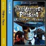 Skulduggery Pleasant: Kingdom of the Wicked (Skullduggery Pleasant)