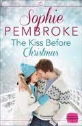Kiss Before Christmas : HarperImpulse Contemporary Romance (a Novella)