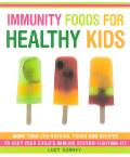 Immunity Foods for Healthy Kids