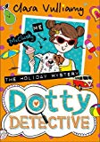 The Holiday Mystery (Dotty Detective)
