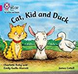 Cat, Kid and Duck: Band 1B/Pink B (Collins Big Cat Phonics)
