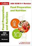 AQA GCSE 9-1 Food Preparation and Nutrition Workbook (Collins GCSE 9-1 Revision)