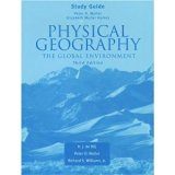 Study Guide to Accompany Physical Geography: The Global Environment