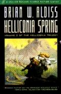 Helliconia Spring: The First Book in the Helliconia Trilogy