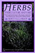 Herbs: Their Culture and Uses - Rosetta E. Clarkson - Paperback