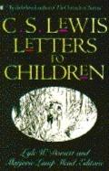 Letters to Children - C. S. Lewis - Paperback