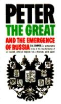 Peter the Great+emergence of Russia