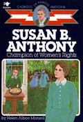 Susan B. Anthony Champion of Womens Rights, Library Edition