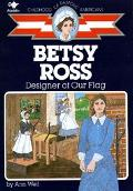 Betsy Ross Designer of Our Flag, Library Edition