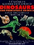 MacMillan Illustrated Encyclopedia of Dinosaurs and Prehistoric Animals
