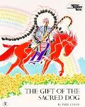 Gift of the Sacred Dog Story and Illustrations
