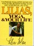 Lilias, Yoga and Your Life