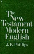 New Testament in Modern English - J.B. B. Phillips - Paperback - REVISED