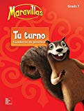Lectura Maravillas NA | Your Turn Practice Grade 1 (ELEMENTARY CORE READING) (Spanish Edition)