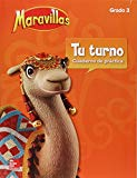 Maravillas Your Turn Practice, Grade 3 (ELEMENTARY CORE READING) (Spanish Edition)