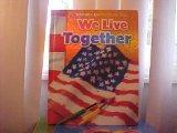 We Live Together (Macmillan/McGraw-Hill Social Studies)