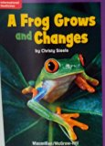 Mcgraw-hill Level 1 Book : A Frog Grows and Changes (Macmillan/mcgraw-hill Education)