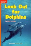Look Out for Dolphins (Leveled Reading; Grade 1; GR G; Benchmark 12; Lexile 450)