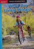 What Are Living Things? (Teacher's Annotated Edition, Informational Nonfiction)