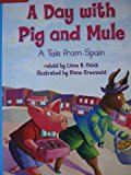 A Day with Pig and Mule: A Tale From Spain